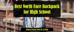 Best North Face Backpack for High School (1)