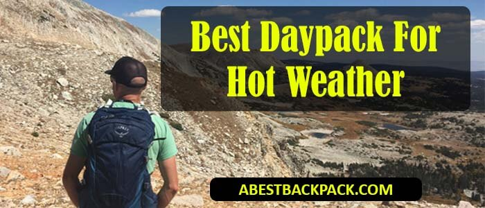 Best Daypack For Hot Weather Travelling Review 2021 – Latest Picks
