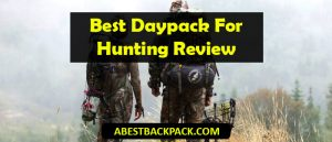 Best Daypack For Hunting