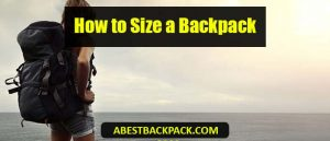 How to Size a Backpack (1)