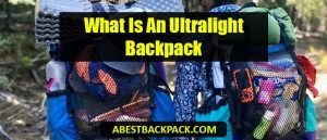 what-is-an-ultralight-backpack